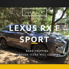 lexus suv hybrid reviews car review summer road tripping in a lexus rx f sport mommy u0027s