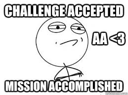 Challenge Accepted Meme Face - challenge accepted mission accomplished memes quickmeme