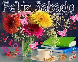 descargar imagenes de feliz sabado gratis hermosas y divertidas imágenes con frases de feliz sábado para compartir