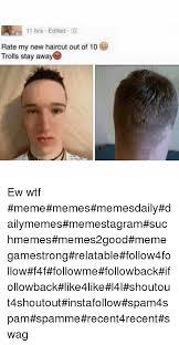 Hair Cut Meme - 25 best memes about my new haircut my new haircut memes