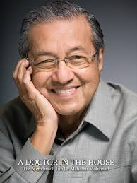 mahathir mohamad a doctor in the house the memoirs of tun dr