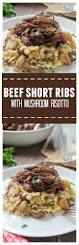 beef short ribs with mushroom risotto flavor the moments