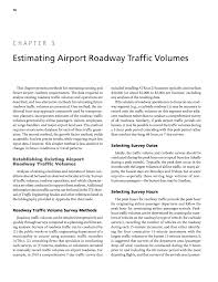 chapter 3 estimating airport roadway traffic volumes airport