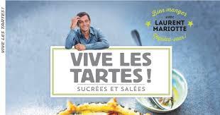 dernier livre de cuisine de laurent mariotte cooking jeu gagnez 3 livres de laurent mariotte