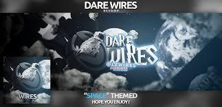 dare wires revamp by yoyofx on deviantart