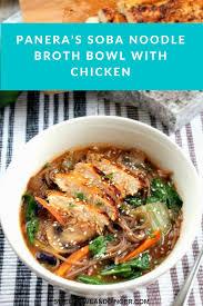 panera u0027s soba noodle broth bowl recipe