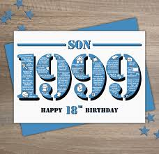 happy 18th birthday son greetings card born in 1999 year of