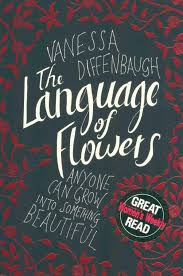The Language Of Flowers Booktopia The Language Of Flowers Anyone Can Grow Into