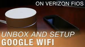 Fios Home Network Design by Google Wifi Unboxing And Setup On Verizon Fios Youtube