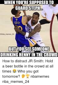 Jr Smith Meme - when youresupposed to guard steph memes 24 butyouseersomeone