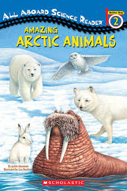 amazing arctic animals all aboard sci rdr by jackie glassman