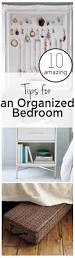 Bedroom Organization Ideas by 166 Best Organized Bedroom Images On Pinterest Organized Bedroom