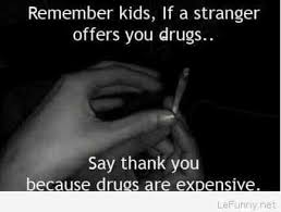 Funny Meme Saying - 40 very funny drugs meme pictures and images of all the time
