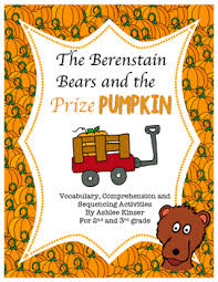 berestein bears berenstain bears and the prize pumpkin vocabulary comprehension