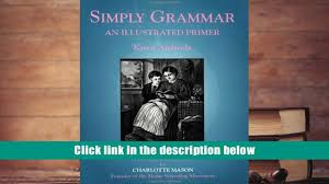 best pdf simply grammar an illustrated primer karen andreola book