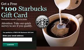 starbuck gift card deal receive 100 starbucks gift card for free official scam
