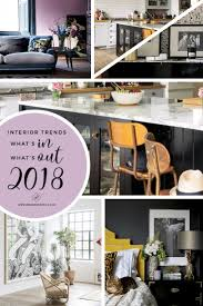Home Trends Design Furniture by Trend Spotting What U0027s In And What U0027s Out For Interiors In 2018