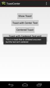 android center text centering android toasts