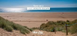 blue chip holidays late deals 20 uk family