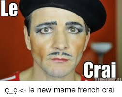 What Is Meme In French - 25 best memes about meme french meme french memes
