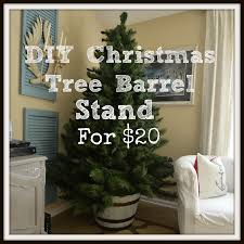 diy christmas tree barrel stand slightly coastal