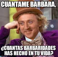 Barbara Meme - cuantame barbara creepy condescending wonka meme on memegen