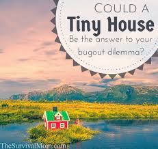 could a tiny house be the answer to your bug out dilemma video