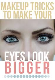 eyes bigger makeup tutorial how to make your eyes look