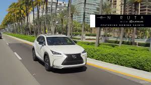 lexus nx options vidalexus en ruta with lexus 2015 nx featuring domino saints