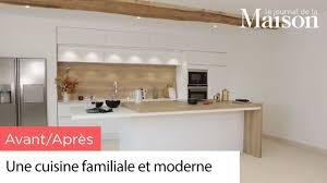cuisine familiale avant après une cuisine familiale et moderne