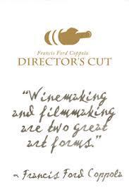 coppola director s cut francis ford coppola director s cut cinema 2013 arlington wine