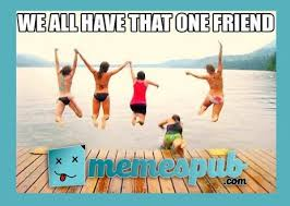 Funny Friend Memes - how funny friend memes can keep you out of trouble memspub com