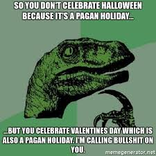 so you don t celebrate because it s a pagan