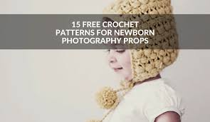 Newborn Photography Props 15 Free Crochet Patterns For Newborn Photography Props