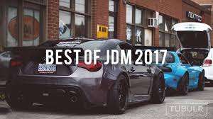 widebody jdm cars best of jdm cars 2017 youtube