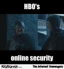 Online Meme - hbo s online security funny got meme pmslweb
