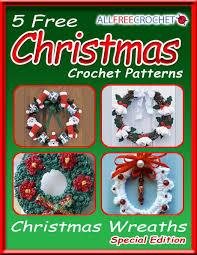 5 free christmas crochet patterns christmas wreaths
