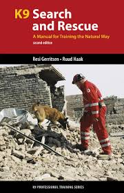 k9 search and rescue a manual for training the natural way k9