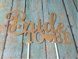 bride to be cake topper bridal shower cake topper gold