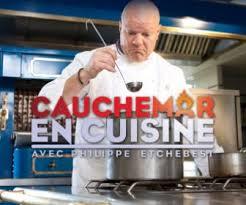 emission cauchemar en cuisine philippe etchebest replay cauchemar en cuisine avec philippe etchebest l émission de