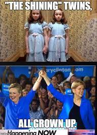 Elizabeth Warren Memes - the shining twins hillary clinton and elizabeth warren proud