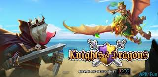 knights and dragons modded apk knights dragons apk 1 48 200 knights dragons apk