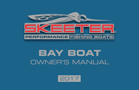 bass boat owners manuals skeeter boats