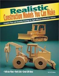 realistic construction models you can make by luc st amour