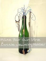 Single Wine Bottle Holder by Diy Wine Bottle Jewelry Holder Fun Wine Stuff Pinterest
