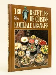 de recette de cuisine familiale livre 180 recettes de cuisine familiale libanaise suzy saadia