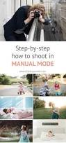 how to shoot in manual mode the basics click it up a notch