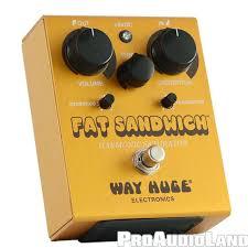 way huge fat sandwich harmonic saturator distortion guitar pedal