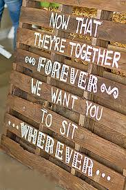 popular wedding sayings rustic wedding signs