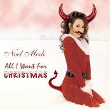 for christmas all i want for christmas original song neel modi